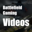 Battlefield Gaming Videos