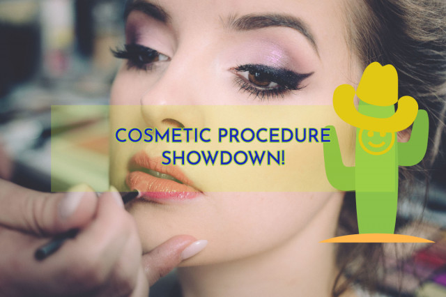 A Showdown of Cosmetic Procedures