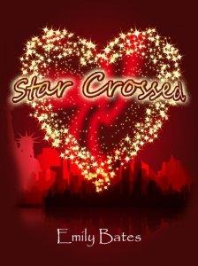 Star Crossed : Introducing Emily Bates