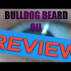 Bulldog Beard Oil Review | Citrus Herb