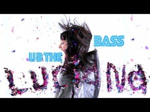 Luciana - U B The Bass (Official Music Video)